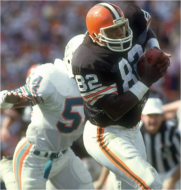 He retired with 662 catches for 7,980 yards and 47 touchdowns -- unprecedented numbers for a tight end and good enough figures to put him at No. 4 on the all-time reception list. For years he was the most consistent threat on some good Browns teams, and he was an outstanding team leader.
