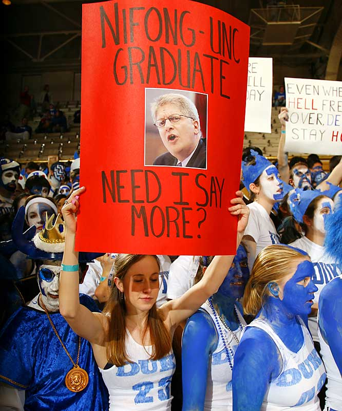The sign of the year is held by this Duke student, who reminds everyone that Durham District Attorney Mike Nifong is a UNC graduate.