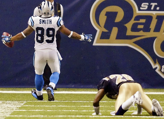 Steve Smith out-sprinted Rams cornerback Tye Hill on a 68-yard catch for the go-ahead play in Carolina's victory. As Smith eased into the end zone, Hill could only watch as he stumbled and then slid on his stomach for several yards.
