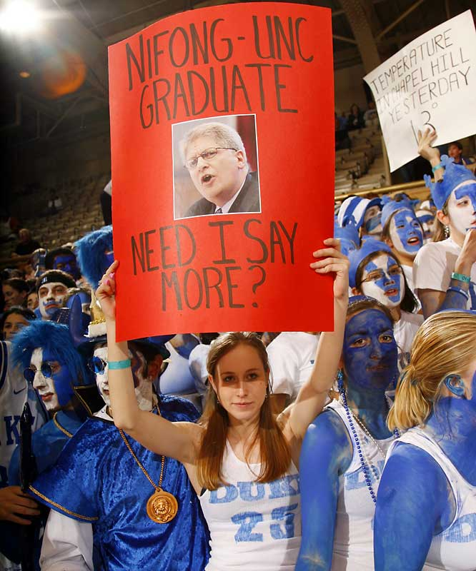 A Duke fan lets everyone know that disgraced former Durham District Attorney Mike Nifong is a North Carolina grad.