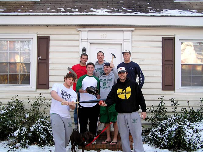 Welcome to 412 Griffin Street (a.k.a. -- The Jungle),  home of baseball players Pete Vernon, Aaron Hurwitz, Jeff Wera, Sean Grieve, Greg Maliniak, Pat Kantakevich, and Mike Sheridan. This seven-bedroom compound is a baseball's-throw away from the beautiful campus and the hopping colonial nightlife of Williamsburg.
