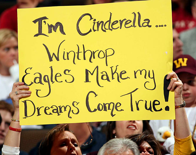 Unfortunately for Cinderella, Winthrop was unable to get past its first-round opponent, Washington State.