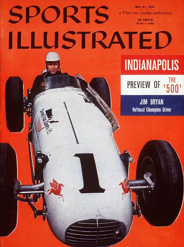 Jimmy Bryan graced the magazine's cover in May of 1957 as the favorite to win that year's Indianapolis 500. Bryan finished third, more than two minutes behind the winner, Sam Hanks, but he took the checkered flag a year later.