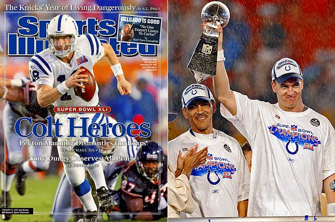 Both Manning and Dungy shared a similar reputation: Talented practitioners who could not win the big game. Dungy's Colts lost in the playoffs to the eventual Super Bowl champions three years running: 2003 and 2004 to New England, and 2005 to Pittsburgh. The fates changed on Feb. 4, 2007 with a 29-17 victory over the Chicago Bears. Manning hit 25 of 38 passes for 247 yards with one touchdown and one interception and was named the game's MVP.
