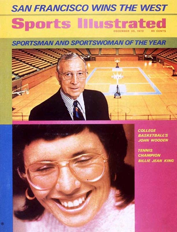 Wooden was named SI's Sportsman of the Year in 1972, along with Billie Jean King.