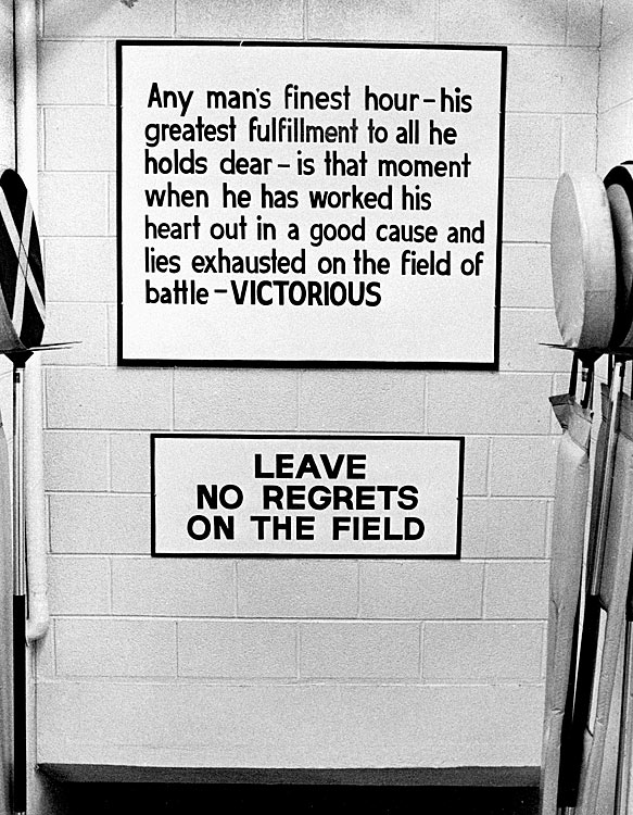 Lombardi, ever the motivator, hung this sign in the Packers' locker room.