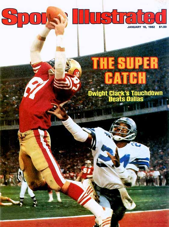 Did Joe Montana mean to throw the ball away? With 51 seconds remaining in the 1982 NFC Championship Game, the 49ers were down 27-21. Montana took the snap, scrambled and launched a pass toward the stands. But Dwight Dwight Clark leapt and hauled in the pass with his fingertips. The Catch sent San Francisco to the Super Bowl (which it won 26-21 over Cincinnati).