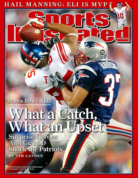 The pass should not have even happened.  Facing a suffocating pass rush, Giants quarterback Eli Manning managed to duck, dodge and launch a Hail Mary pass that carried with it the waning hopes of a Giants victory in Super Bowl XLII.  Continuing the improbable, little-used wideout David Tyree leaped and came down with the ball, despite being blanketed by safety Rodney Harrison.  True to form, the improbable events led to an improbable upset of the then undefeated Patriots.