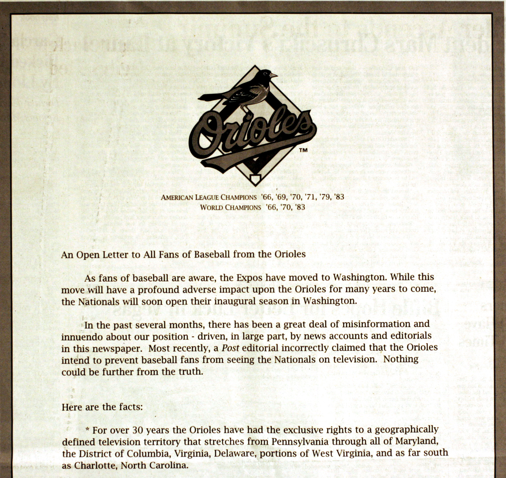 This is a photograph of a portion of a full-page advertisement placed by the Baltimomre Orioles in the Sunday,  March 13, 2005, edition of the Washington Post. The Baltimore Orioles are working on a deal that would provide television coverage for the Wash