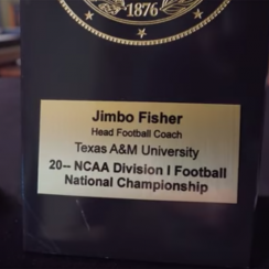 Texas A&M chancellor John Sharp gave Jimbo Fisher a dateless national championship plaque.