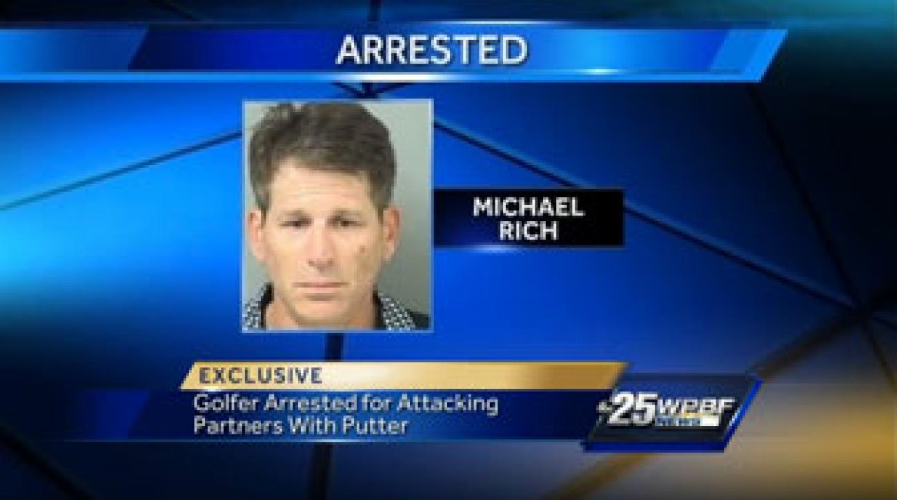 38-year-old Michael Rich was arrested after allegedly attacking his playing partners with a putter in Royal Palm Beach, Fla.