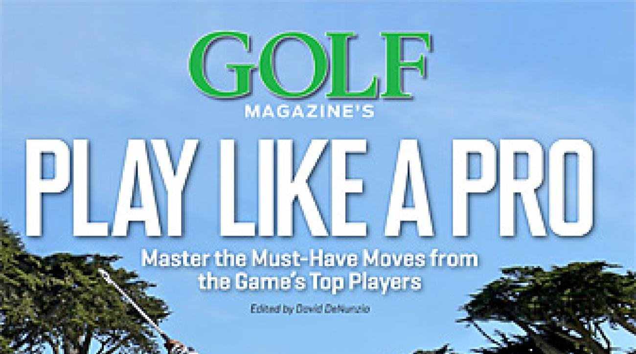 GOLF Magazine's <em>Play Like A Pro</em>