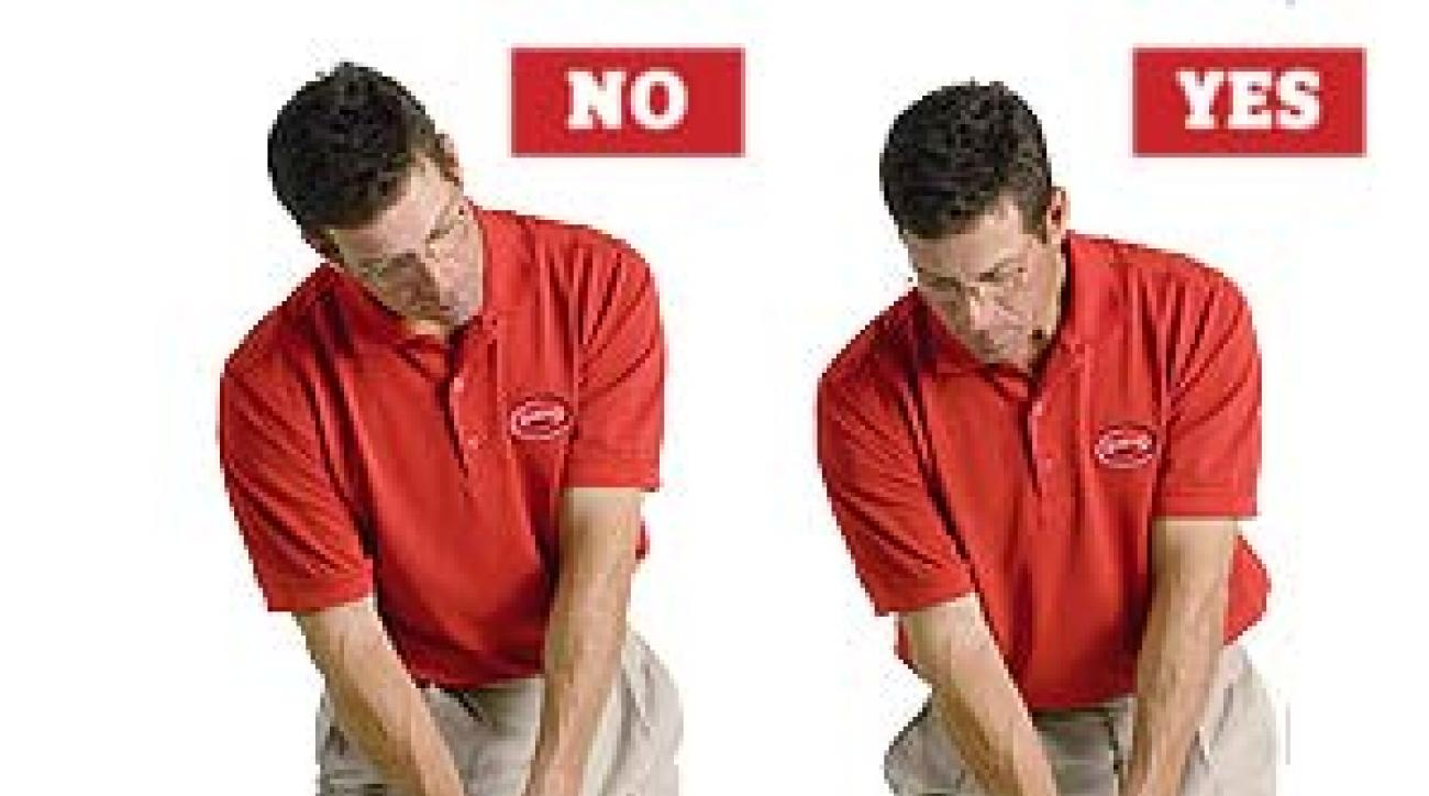 <strong>NO</strong> Tilted eyes force you to push off the ground, disrupting your swing flow.<br /><strong>YES</strong> Level eyes allow you to smoothly roll your weight to where it should be.