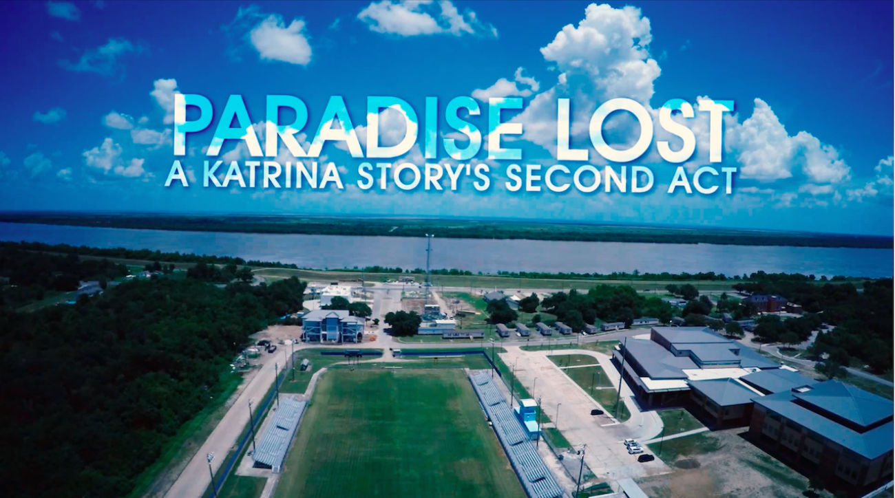 Paradise Lost: A Katrina Story's Second Act