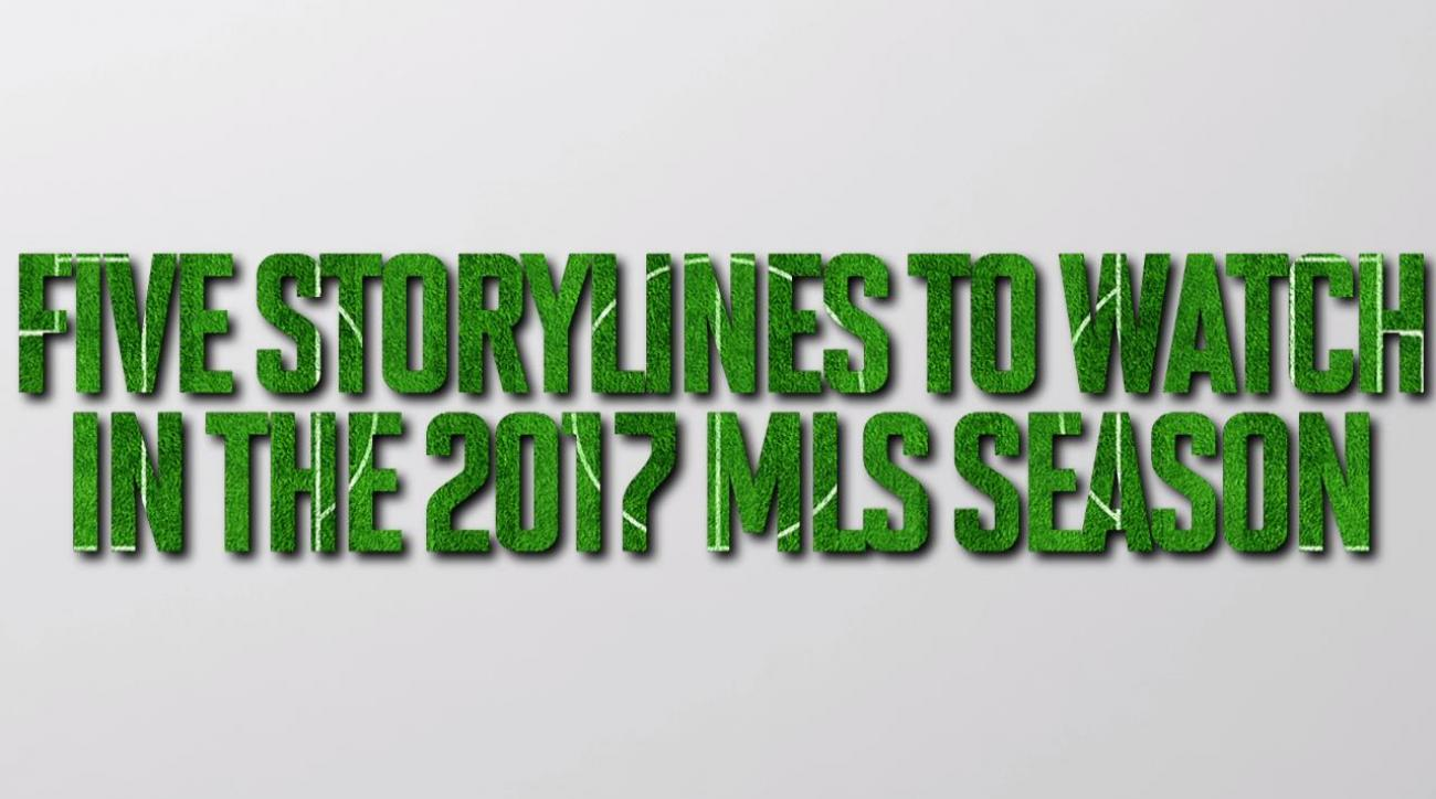 Top 5 storylines in the 2017 MLS season